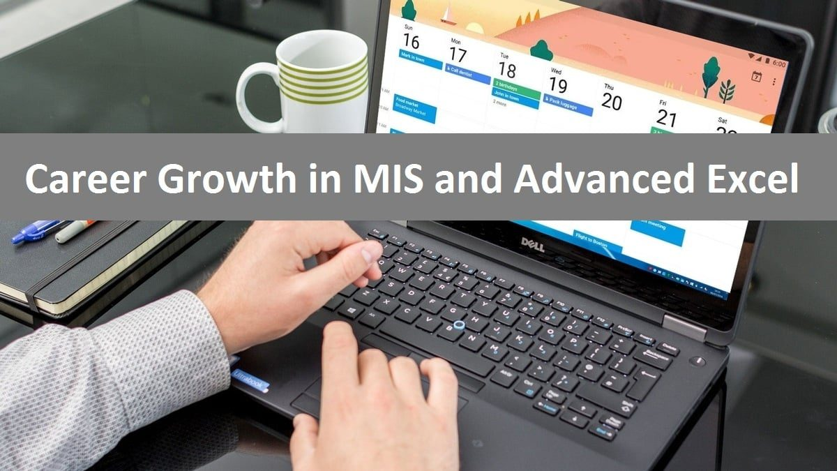 Career Growth Mis And Advanced Excel Certification Training