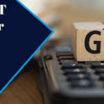 G.S.T. for medium Business and avail GST Certification Course